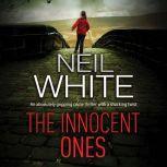 Innocent Ones, The, Neil White
