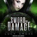 Sword of Damage, Lucy Smoke