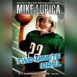 Two-Minute Drill, Mike Lupica