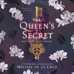The Queen's Secret, Melissa de la Cruz