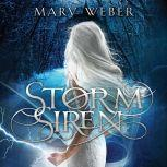 Storm Siren, Mary Weber