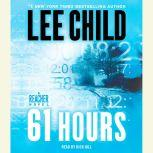 Download 61 Hours A Jack Reacher Novel By Lee Child