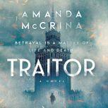 Traitor A Novel of World War II, Amanda McCrina