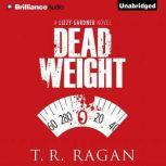 Dead Weight, T.R. Ragan