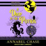 A Drop in the Potion, Annabel Chase