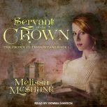 Servant of the Crown, Melissa McShane