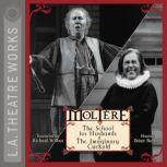 School for Husbands, The and The Imaginary Cuckold, Molire