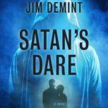 Satan's Dare A Novel, Jim DeMint
