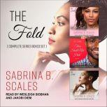 The Fold Complete Series Boxed Set, Sabrina B. Scales