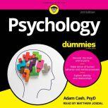 Psychology For Dummies 3rd Edition, PsyD Cash