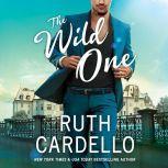 The Wild One, Ruth Cardello