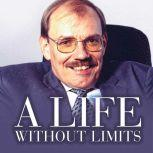 A Life Without Limits Sir Bert Massie CBE DL Disability Rights Activist and Advocate, Sir Bert