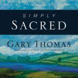 Simply Sacred Daily Readings, Gary L. Thomas