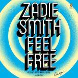 Feel Free Essays, Zadie Smith
