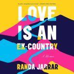 Love Is an Ex-Country, Randa Jarrar