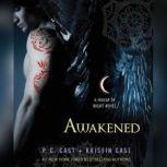 Awakened, P. C. Cast