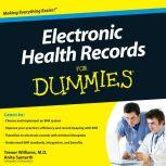 Electronic Health Records for Dummies, Anita Samarth