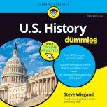 U.S. History For Dummies 4th Edition, Steve Wiegand