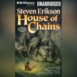 House of Chains, Steven Erikson