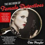 The Big Book of Female Detectives, Otto Penzler