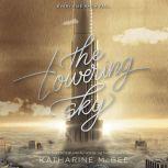 The Towering Sky, Katharine McGee