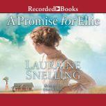 A Promise for Ellie, Lauraine Snelling