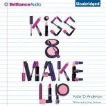 Kiss & Make Up, Katie D. Anderson