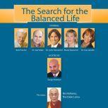 The Search for the Balanced Life, The Dalai Lama