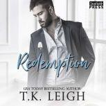 Redemption Redemption, Book Two, T.K. Leigh