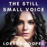 The Still Small Voice Christian Speculative Fiction, Lorana Hoopes