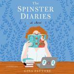 The Spinster Diaries, Gina Fattore