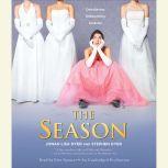 The Season, Jonah Lisa Dyer