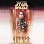 Star Wars Rebel Rising, Beth Revis