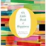 O's Little Book of Happiness, O, The Oprah Magazine
