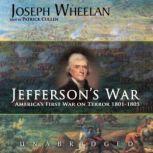 Jefferson's War America's Frist War on Terror 18011805, Joseph Wheelan