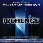 Icehenge, Kim Stanley Robinson