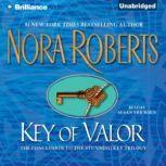 Key of Valor, Nora Roberts