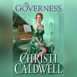The Governess, Christi Caldwell