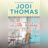 The Little Teashop on Main, Jodi Thomas