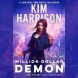 Million Dollar Demon, Kim Harrison
