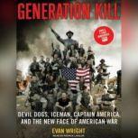 Generation Kill, Evan Wright