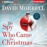 The Spy Who Came for Christmas, David Morrell