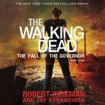 The Walking Dead: The Fall of the Governor: Part Two, Robert Kirkman