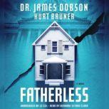 Fatherless, James Dobson