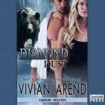 Diamond Dust, Vivian Arend