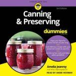 Canning & Preserving For Dummies 3rd Edition, Amelia Jeanroy