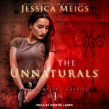 The Unnaturals, Jessica Meigs
