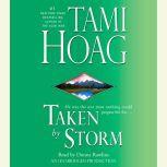 Taken by Storm, Tami Hoag