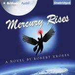 Mercury Rises, Robert Kroese