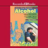 Alcohol, Nancy Peacock